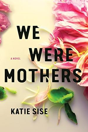 WE WERE MOTHERS