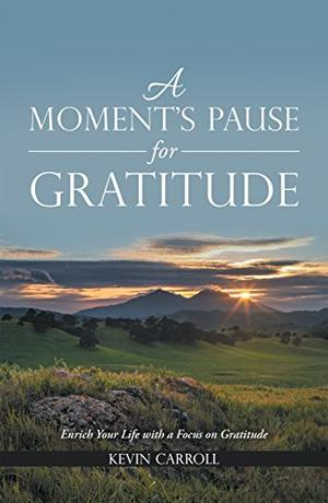A MOMENT'S PAUSE FOR GRATITUDE