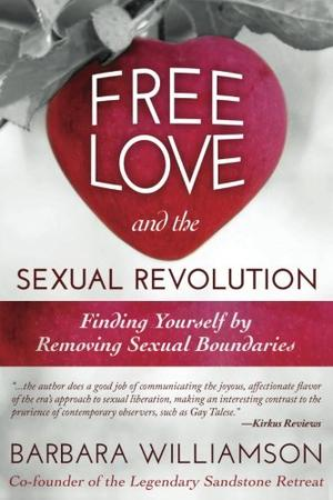 Free Love and The Sexual Revolution