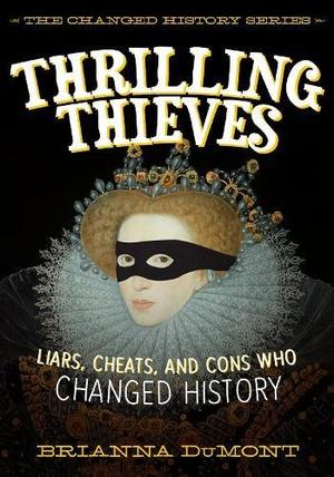 THRILLING THIEVES