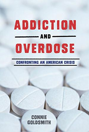 ADDICTION AND OVERDOSE