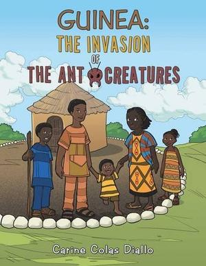 Guinea: The Invasion of the Ant Creatures