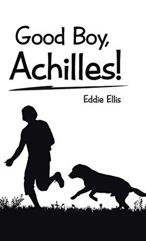 Good Boy, Achilles!