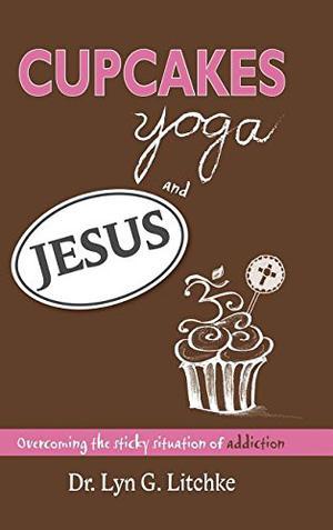 CUPCAKES, YOGA, AND JESUS