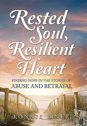 RESTED SOUL, RESILIENT HEART