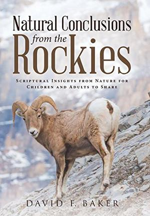 NATURAL CONCLUSIONS FROM THE ROCKIES