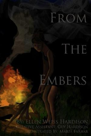 FROM THE EMBERS