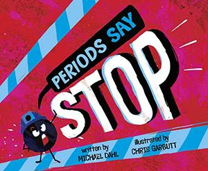 "PERIODS SAY ""STOP."""