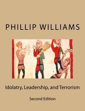 Idolatry, Leadership, and Terrorism