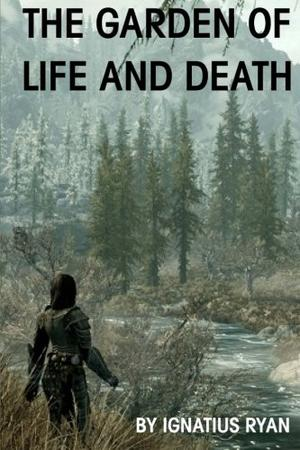 The Garden of Life and Death