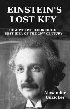 Einstein's Lost Key
