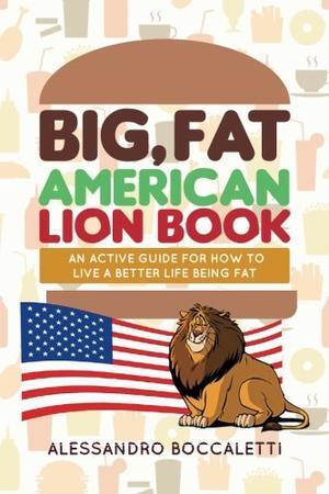 Big, Fat American Lion Book