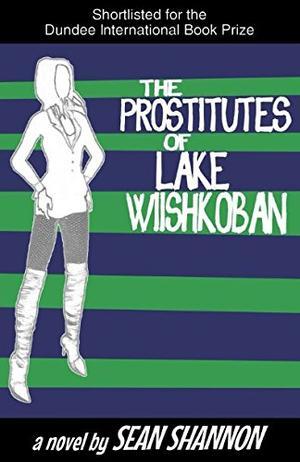 THE PROSTITUTES OF LAKE WIISHKOBAN
