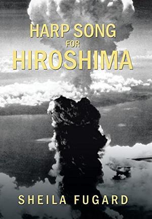 HARP SONG FOR HIROSHIMA