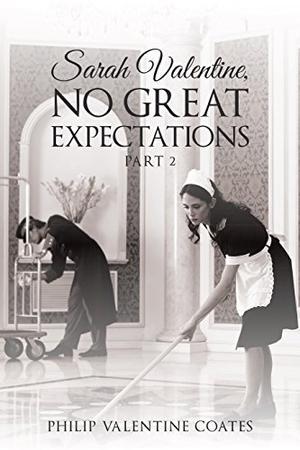 SARAH VALENTINE, NO GREAT EXPECTATIONS