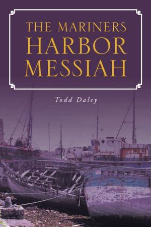 THE MARINERS HARBOR MESSIAH