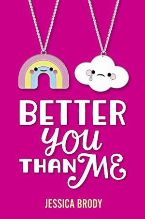 BETTER YOU THAN ME