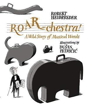ROAR-CHESTRA!