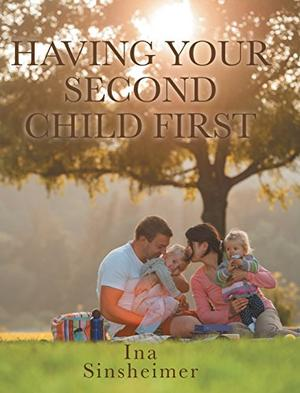HAVING YOUR SECOND CHILD FIRST