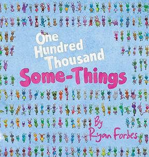 ONE HUNDRED THOUSAND SOME-THINGS