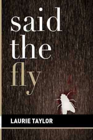 Said the Fly