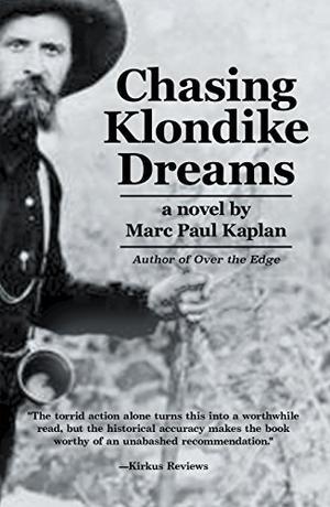 CHASING KLONDIKE DREAMS