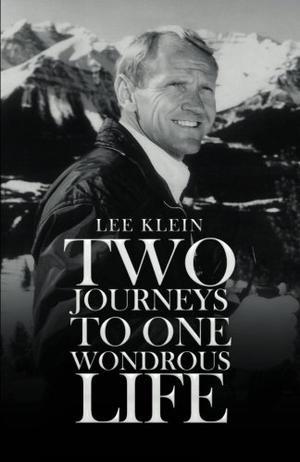 TWO JOURNEYS TO ONE WONDROUS LIFE