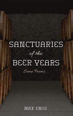 SANCTUARIES OF THE BEER YEARS