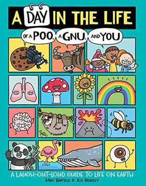 A DAY IN THE LIFE OF A POO, A GNU, AND YOU
