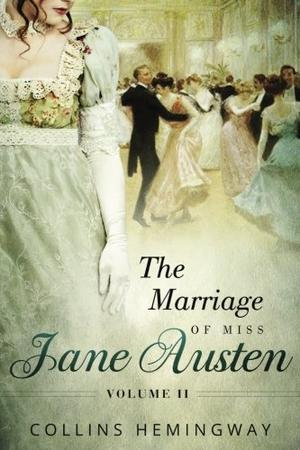 THE MARRIAGE OF MISS JANE AUSTEN