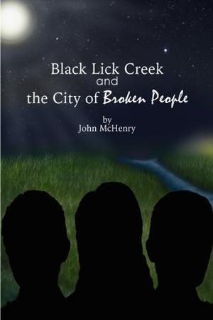 Black Lick Creek and the City of Broken People