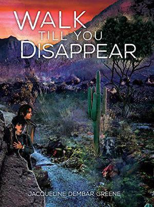 WALK TILL YOU DISAPPEAR