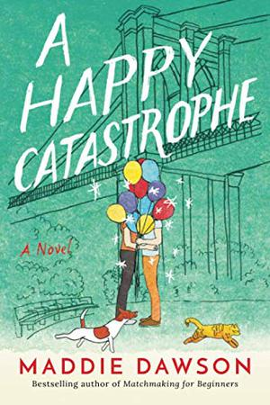 A HAPPY CATASTROPHE
