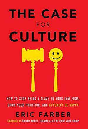 THE CASE FOR CULTURE