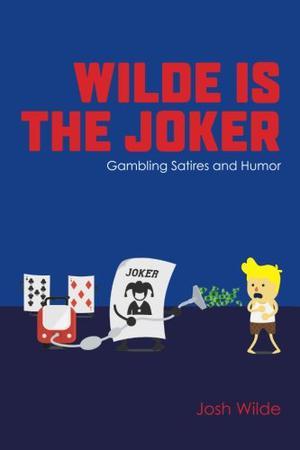 WILDE IS THE JOKER