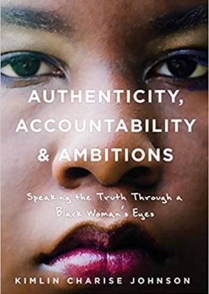 AUTHENTICITY, ACCOUNTABILITY & AMBITIONS