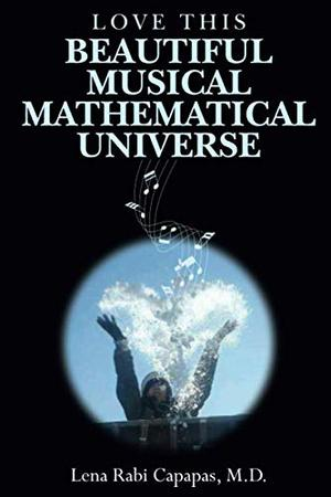 LOVE THIS BEAUTIFUL MUSICAL MATHEMATICAL UNIVERSE
