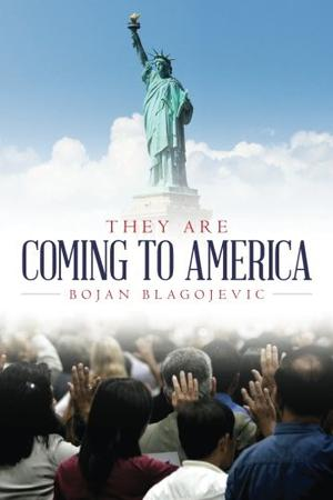 THEY ARE COMING TO AMERICA