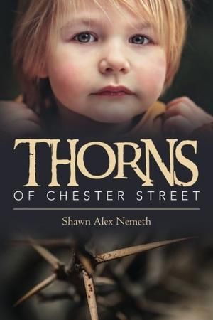 THORNS OF CHESTER STREET
