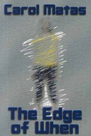 THE EDGE OF WHEN