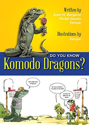 DO YOU KNOW KOMODO DRAGONS?