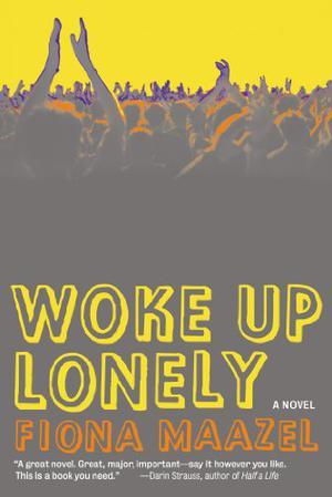 WOKE UP LONELY