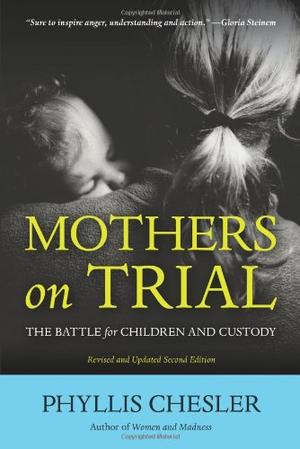 MOTHERS ON TRIAL