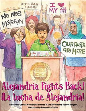 ALEJANDRIA FIGHTS BACK! / ¡LA LUCHA DE ALEJANDRIA!