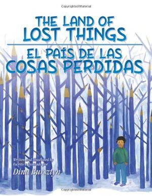 THE LAND OF LOST THINGS / EL PAÍS DE LAS COSAS PERDIDAS