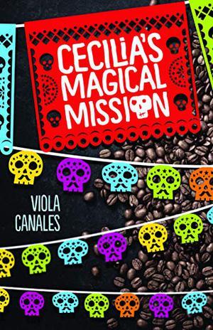 CECILIA'S MAGICAL MISSION