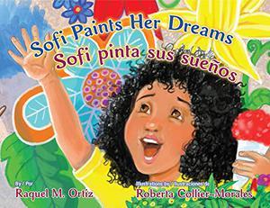 SOFI PAINTS HER DREAMS / SOFI PINTA SUS SUEÑOS