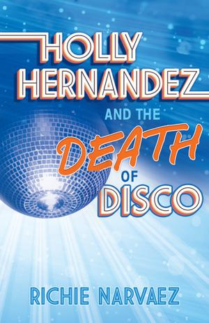 HOLLY HERNÁNDEZ AND THE DEATH OF DISCO
