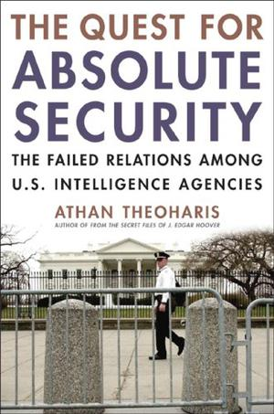 THE QUEST FOR ABSOLUTE SECURITY