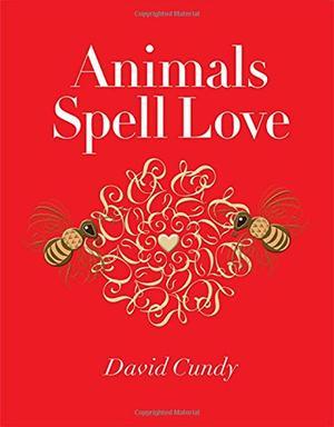 ANIMALS SPELL LOVE